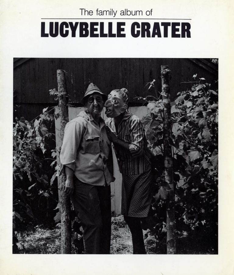 RALPH  EUGENE MEATYARD and The Family Album of Lucybelle